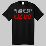 I'm Not A Player I Just Dance Bachata